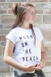Shirt Born on the Beach_